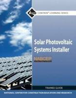 NCCER Solar Photovoltaic Systems Installer Trainee Guide (Contren Learning)