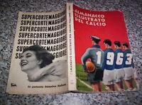 ALMANACCO ILLUSTRATO DEL CALCIO 1963 ED.RIZZOLI M.BUON TIPO CARCANO-PANINI-ALBUM