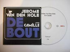 JEROME VAN DEN HOLE avec CAMILLE : DEBOUT  [ CD PROMO ] ~ PORT GRATUIT !
