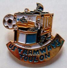 PINS FOOTBALL U.S. TRAMWAYS TOULON FRANCE VAR COTE D'AZUR 83 ORIGINAL VINTAGE
