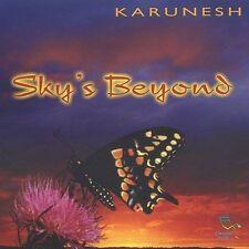 Sky's Beyond by Karunesh (CD, Mar-2003, Oreade Music)