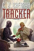 Tracker (Foreigner) by Cherryh, C. J. (Hardcover)