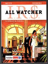 I.R.S IRS ALL WATCHER n°4 ¤ LA SPIRALE MC PARNELL ¤ EO 2010 LOMBARD