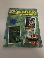 Xeriscaping for Florida Homes - Paperback By Monica Moran Brandies 1999 2nd ed