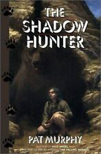 Excellent, The Shadow Hunter, Pat Murphy, Book