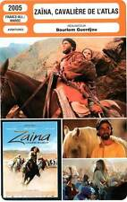 FICHE CINEMA : ZAINA CAVALIERE DE L'ATLAS - Nadir,Bouajila 2005 Rider of the A.