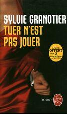 Livre Poche policier tuer n'est pas jouer Sylvie Granotier 2015 book