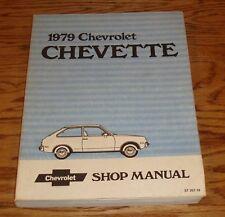 Original 1979 Chevrolet Chevette Shop Service Manual 79 Chevy
