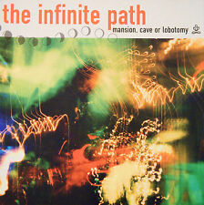 THE INFINITE PATH - MANSION CAVE OR LOBOTOMY - CD, 2002