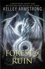Age of Legends Trilogy: Forest of Ruin 3 by Kelley Armstrong (2017, Paperback)