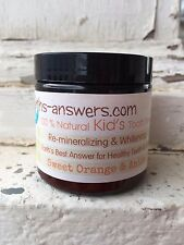 All Natural Remineralizing Earth Clay Kid's Sweet Orange Anise Tooth Powder