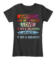 Trendsetting Humanity Is My Race Love Religion - Women's Premium Tee T-Shirt