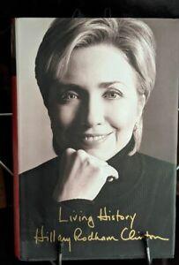 Living History Hillary Rodham Clinton 1st Edition 2003 SIGNED