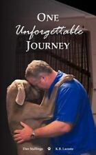 One Unforgettable Journey by K. Lacoste (2012, Paperback)