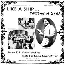 Pastor T L Barrett And The Youth - Like A Ship (Without A Sail) VINYL LP