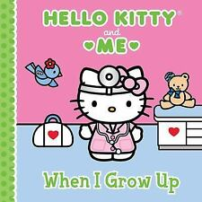 When I Grow Up: Hello Kitty & Me-ExLibrary