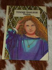 ALBUM BD-TITO-Tendre BANLIEUE-VIRGINIE-1983