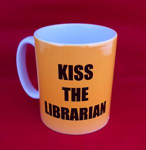Buffy the Vampire Slayer Kiss the Librarian Inspired Tea Coffee Mug 11oz coaster