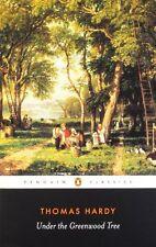 Under the Greenwood Tree (Penguin Classics),Thomas Hardy, Tim Dolin, Patricia I