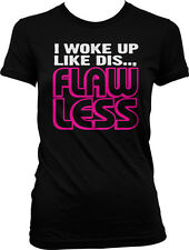 I Woke Up Like Dis Flawless - Cool Perfect Lyrics Juniors T-shirt