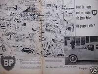 PUBLICITÉ 1958 BP VOICI LA ROUTE VERT ET JAUNE DE JEAN ACHE - ADVERTISING