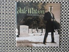 Dale Watson and His Lone Stars - From the Cradle to the Grave