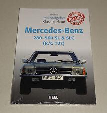 Mercedes 280 - 560 SL / SLC (R/C 107) - Praxisratgeber Klassikerkauf!