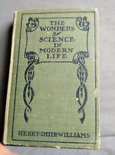 The Wonders of Science in Modern Life / Henry Smith Williams / 1912 / vol V