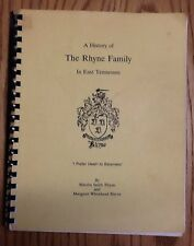 A History of the Rhyne Family in East Tennessee