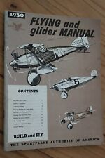 1930 Flying and Glider Manual: Reprinted in 1989 EAA Avaition.