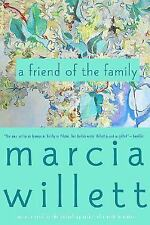 A Friend of the Family: By Willett, Marcia