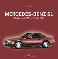 Mercedes-Benz SL R 129 1989-2001 (280 300 320 500 600 55 60 AMG) Buch book R129