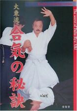 Kazuoki Sogawa Daito-ryu The secret of Aiki Japan Technical Book