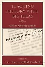 NEW Teaching History with Big Ideas: Cases of Ambitious Teachers