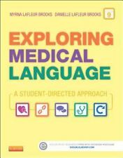 Exploring Medical Language : A Student-Directed Approach by Myrna LaFleur Brook…