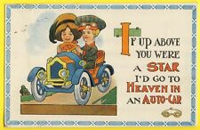 "cpa USA Humor ""If up above you were à STAR i'd go to HEAVEN in an AUTO-CAR"""