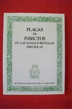 PLAGAS DE INSECTOS EN LAS MASAS FORESTALES ESPANOLAS; Madrid, 1981; Hardback