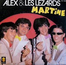 ++ALEX & LES LEZARDS martine/a part ça, j'ai pas de problemes SP 1981 TREMA VG++