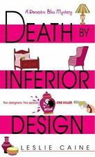 Death by Inferior Design by Leslie Caine (2004, Paperback) Cozy Mystery