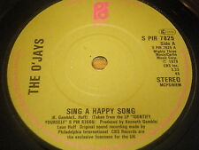 "O'JAYS - SING A HAPPY SONG    7"" VINYL"