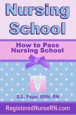 How to Pass Nursing School by S.L. Page (English) Paperback Book