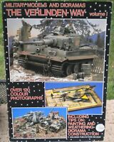 Military Models and Dioramas The Verlinden Way Vol.1 sc 1980