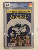 True Believers: The Criminally Insane -Bushman #1 CGC 9.8 Moon Knight #1 reprint