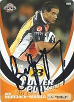 ✺Signed✺ 2013 WESTS TIGERS NRL Card BEN MURDOCH-MASILA Power Play