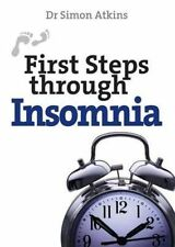 First Steps Through Insomnia, Very Good Condition Book, Atkins, Simon, ISBN 9780