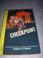 CHECKPOINT by CHARLES W. THAYER, POCKETBOOK #50181, 1ST PRINT, 1965, VINTAGE PB!