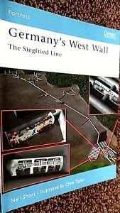 OSPREY FORTRESS #15: GERMANY'S WEST WALL: THE SIEGFRIED LINE