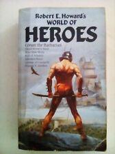 Robert E Howard's World of Heroes - Robinson Publishing - 1989 - Good Condition