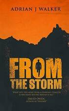 NEW From The Storm by Mr Adrian J Walker