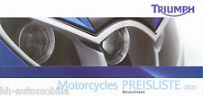Triumph Preisliste 2005 Bonneville T100 Rocket 3 Speed Triple Thruxton 900 Dayto
